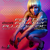 Faster Faster Pussycat (Let's Go!) by Ultra Nate