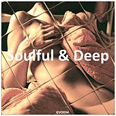 Soulful & Deep by Various Artists