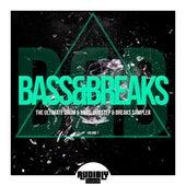 Bass & Breaks (The Ultimate Drum & Bass, Dubstep & Breaks Sampler), Vol. 3 by Various Artists