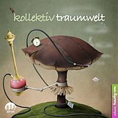 Kollektiv Traumwelt, Vol. 21 by Various Artists