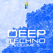 Deep Techno, Vol. 5 by Various Artists