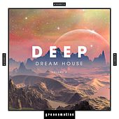 Deep Dream House, Vol. 2 by Various Artists