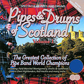 Pipes & Drums Of Scotland - Vol. 1 by Various Artists