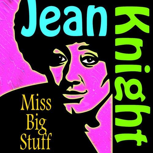 Miss Big Stuff by Jean Knight