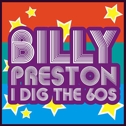 I Dig The '60s by Billy Preston