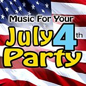 Music For Your July 4th Party de Various Artists