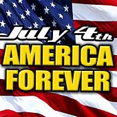 July 4th - America Forever de Various Artists