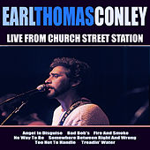 Earl Thomas Conley Live From Church Street Station de Earl Thomas Conley
