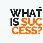 What Is Success (Motivational Speech) de Fearless Motivation