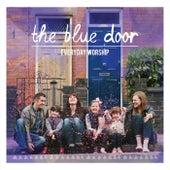 The Blue Door von Everyday Worship