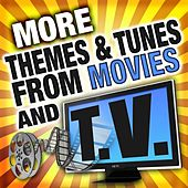 More Themes & Tunes from Movies & Television by Various Artists
