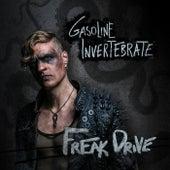 Freak Drive by Gasoline Invertebrate