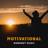 Motivational Workout Music by Electro Lounge All Stars