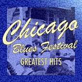 Chicago Blues Festival: Greatest Hits by Various Artists