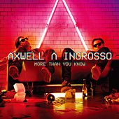 More Than You Know von Axwell Ʌ Ingrosso