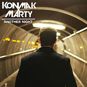 Another Night by Konmak x Marty