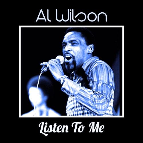 Listen To Me by Al Wilson