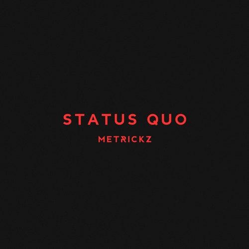 Status Quo de Metrickz
