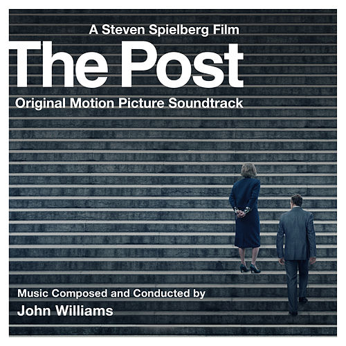 The Post (Original Motion Picture Soundtrack) by John Williams