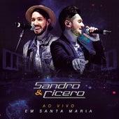 Ao Vivo em Santa Maria by Sandro & Cícero