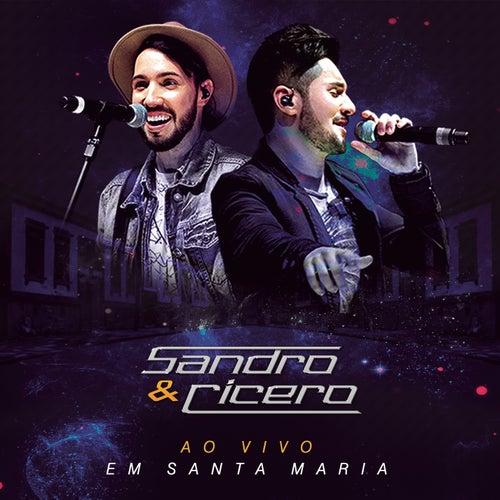 Ao Vivo em Santa Maria by Sandro