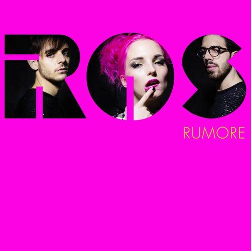 """Ros: """"Rumore"""""""