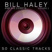 50 Classic Tracks Vol 1 de Bill Haley & the Comets
