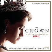 The Crown Season Two (Soundtrack from the Netflix Original Series) di Rupert Gregson-Williams