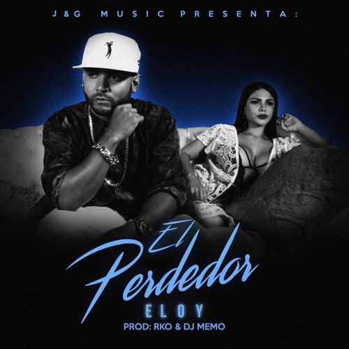El Perdedor by Eloy