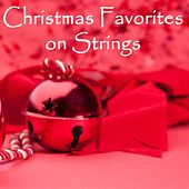 Christmas Favorites on Strings by Christmas Music