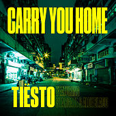 Carry You Home di Tiësto