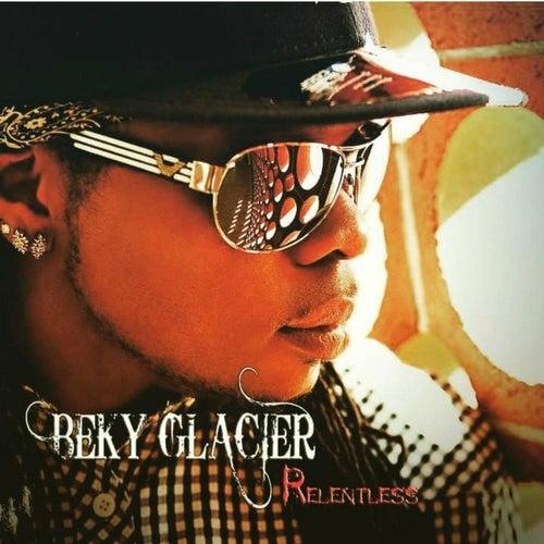 Relentless by Beky Glacier