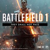 Battlefield 1: They Shall Not Pass (Original Game Soundtrack) by EA Games Soundtrack