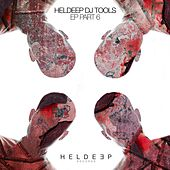 HELDEEP DJ Tools EP - Part 6 by Tom & Jame