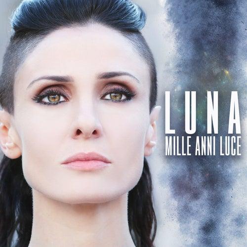 Mille anni luce by Luna