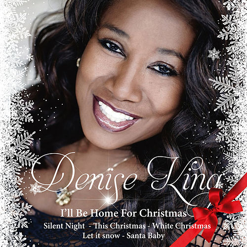 I'll Be Home for Christmas by Denise King