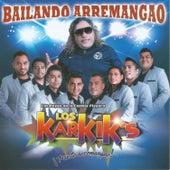 Bailando Arremangao by Los Karkik's