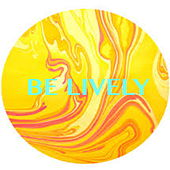 Be Lively di Various Artists