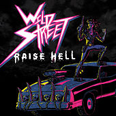 Raise Hell by Wildstreet
