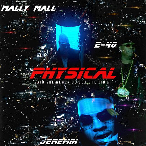 Physical by E-40
