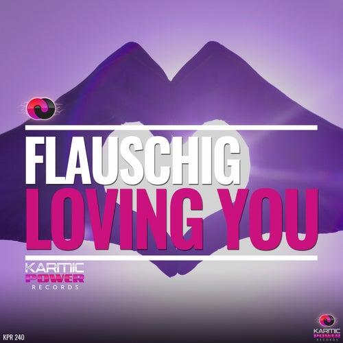 Loving You von Flauschig