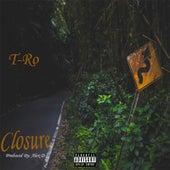 Closure by TRO