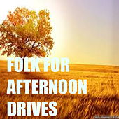 Folk For Afternoon Drives de Various Artists