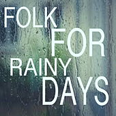 Folk For Rainy Days von Various Artists