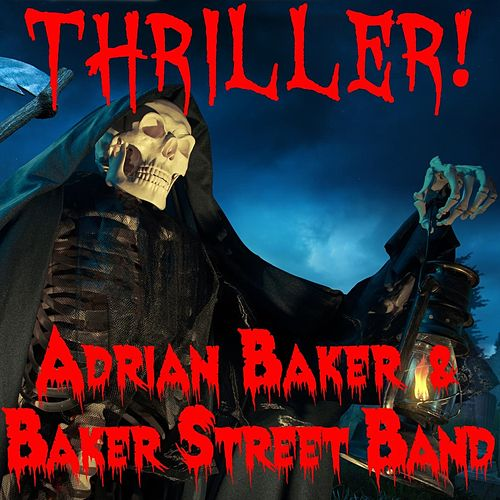 Thriller by Adrian Baker