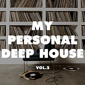 My Personal Deep House, Vol. 2 von Various Artists