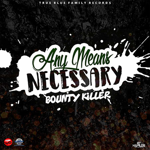 Any Means Necessary by Bounty Killer