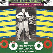 Rockabillies, Hillbillies & Honky Tonkers from Mississippi & Louisiana: The Big Howdy Recording Company Story by Various Artists