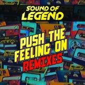 Push the Feeling On (Remixes) de Sound Of Legend