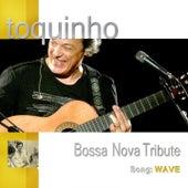 Wave (Live Version) by Toquinho